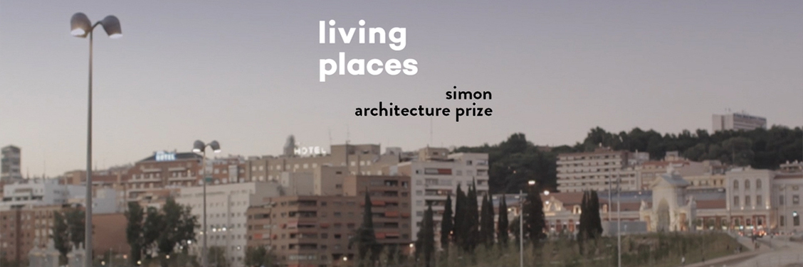 Premios Living Places - Simon Architecture Prize 2018 edition